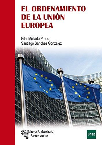 El Ordenamiento de la Unión Europea (Manuales)