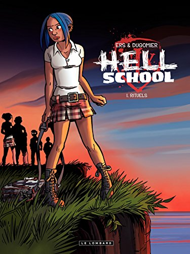 Hell School - tome 1 - Rituels (French Edition)