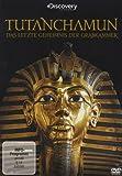 Tutanchamun - Das letzte Geheimnis der Grabkammer -