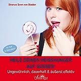 Heile deinen Heißhunger auf Süßes! (Amazon.de)