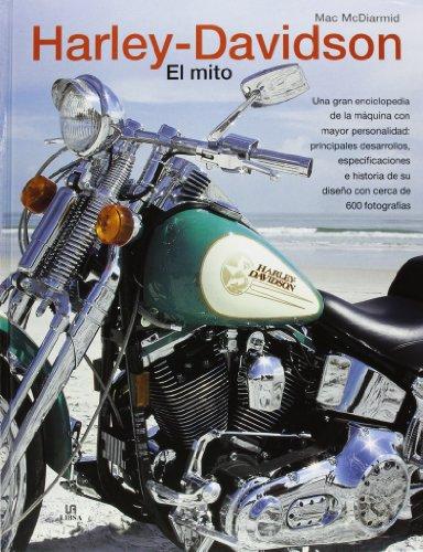 Harley-Davidson. El Mito (Motor) por Mac McDiarmid