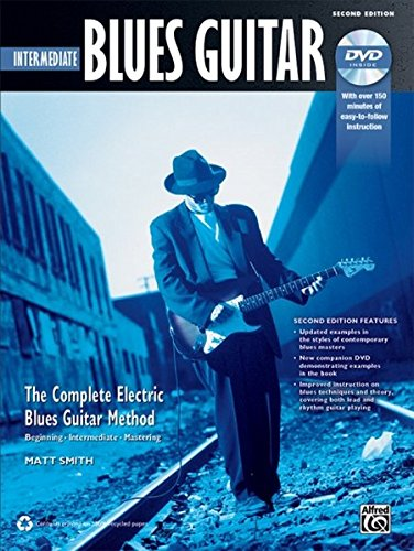 Intermediate Blues Guitar (Complete Blues Guitar Method)