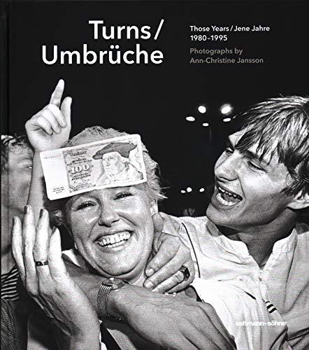Turns / Umbrüche: Those Years / Jene Jahre 1980-1995 - Partnerlink