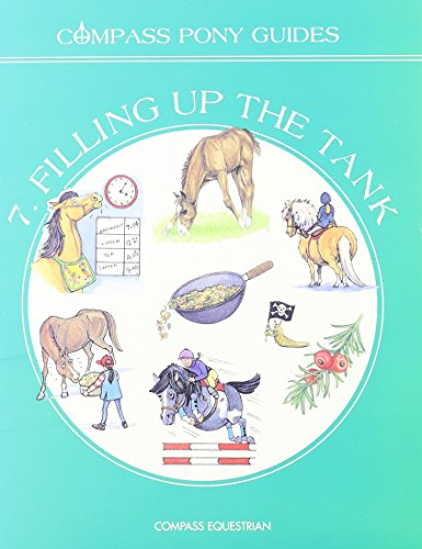 Filling Up the Tank (Compass Pony Guides, 7) -