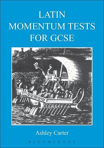 Latin Momentum Tests for GCSE por Ashley Carter