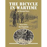 The Bicycle in Wartime: An Illustrated History (Second edition) (English Edition)