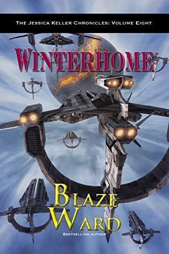 Winterhome (The Jessica Keller Chronicles Book 8) (English Edition)