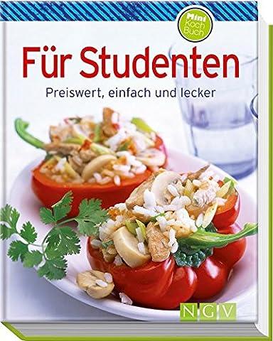 Für Studenten (Minikochbuch): Preiswert, einfach und lecker (Minikochbuch Relaunch)|Minikochbuch