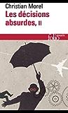 Les décisions absurdes (Tome 2) - Comment les éviter