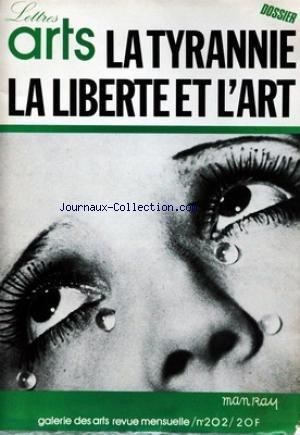 ARTS LETTRES [No 202] du 01/05/1980 - LA TYRANNIE - LA LIBERTE ET L'ART - MAN RAY - CES PRINCES QU NOUS GOUVERNENT - LES MEDICIS - LA POLITIQUE DES VILLES - LAURENT LE MAGNIFIQUE - LA RENAISSANCE DE LA SCIENCE - LEONARD AVAIT 450 ANS D'AVANCE - GILLES COSTAZ - LE POUVOIR ET L'ESPACE - LE MANIERISME - GOZZOLI - BOTTICELLI - UCELLO.