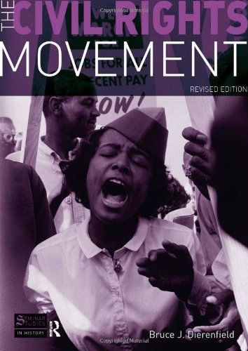The Civil Rights Movement: Revised Edition (Seminar Studies In History) by Bruce J. Dierenfield (17-Jul-2008) Paperback