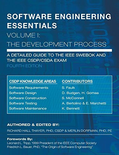SOFTWARE ENGINEERING ESSENTIALS, Volume I: The Development Process: Volume 1