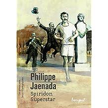 Spiridon Superstar : Les premiers jeux olympiques