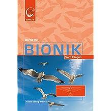 Bionik: Vom Fliegen (Frag' die Natur 6)
