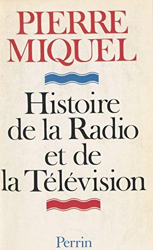 Histoire de la radio et de la télévision