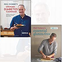 phil vickery's ultimate diabetes cookbook, essential gluten-free 2 books collection set - delicious recipes to help you achieve a healthy balanced diet,175 recipes that will revolutionise your diet
