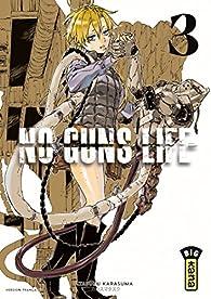 No Guns life, tome 3 par Tasuku Karasuma