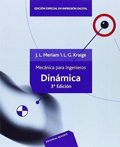 Mecánica para ingenieros. Dinámica. II por MERIAM II