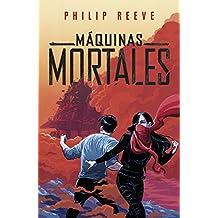 Máquinas mortales (Serie Máquinas mortales 1)