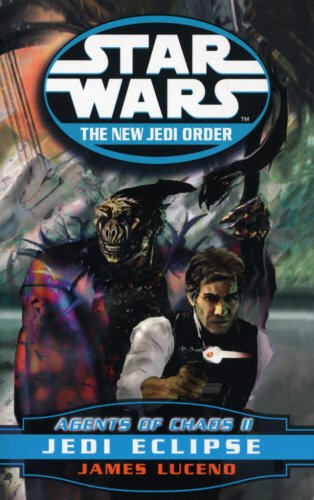 Star Wars: The New Jedi Order - Agents of Chaos - Jedi Eclipse