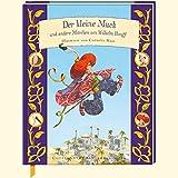 Der kleine Muck und andere Märchen von Wilhelm Hauff (Coppenraths Kinderklassiker)