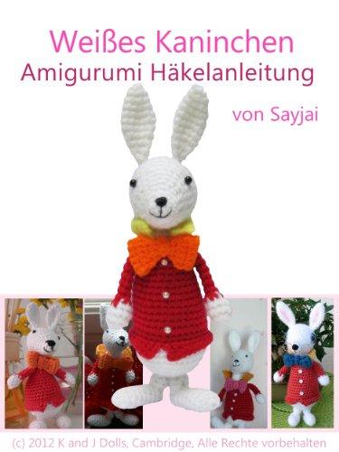 Weißes Kaninchen Amigurumi Häkelanleitung