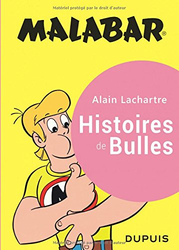Malabar - tome 1 - Malabar intégrale Histoires de bulles