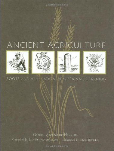 Ancient Agriculture: Roots and Application of Sustainable Farming by Gabriel Alonso De Herrera (2006-09-06) par Gabriel Alonso De Herrera