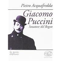 Giacomo Puccini. Sonatore del regno: 1