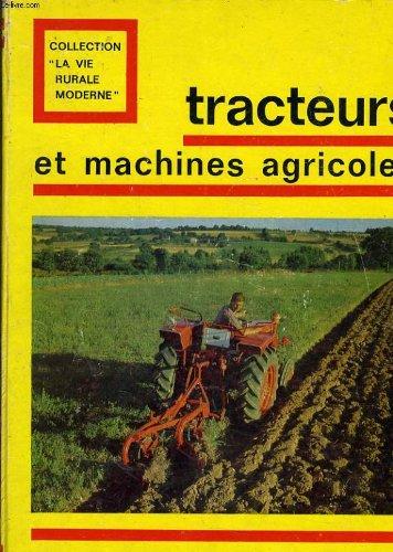 Tracteur et machines agricoles traité de mécanique agricole