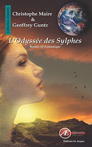 L'Odyssée des Sylphes: Roman SF-Fantastique (Atlantéïs) par Christophe Maire