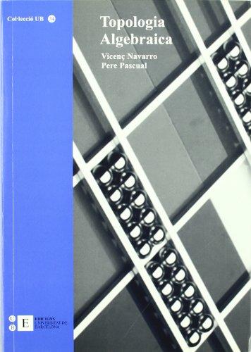 Topologia Algebraica por Vicenç Navarro Aznar