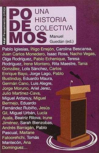 Podemos : una historia colectiva por MANUEL (ED.) GUEDAN