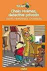 Chelo Holmes, detective privado par Hernández Chambers