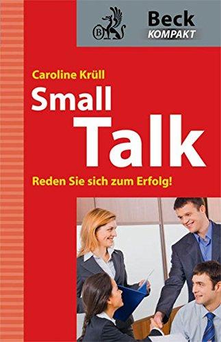 Smalltalk: Reden Sie sich zum Erfolg!