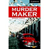 CER6: Murder Maker Level 6 Advanced Book with Audio CDs (3) Pack (Cambridge English Readers)