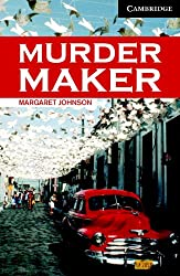 Murder Maker Level 6 Advanced Book with Audio CDs (3) Pack (Cambridge English Readers)