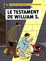 Blake & Mortimer - Tome 24 - Testament de William S. (Le) de Sente Yves