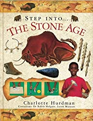 By Charlotte Hurdman The Stone Age (Step into)