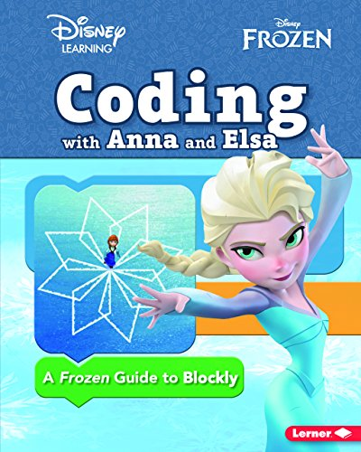 Coding with Anna and Elsa: A Frozen Guide to Blockly