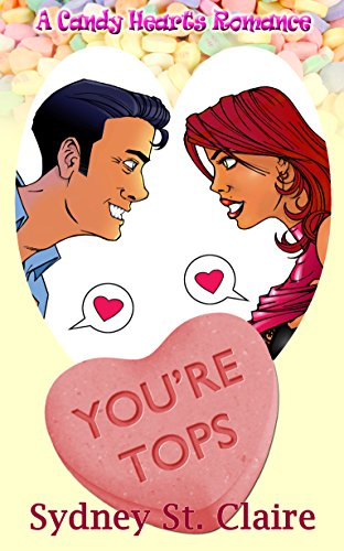 youre-tops-a-candy-hearts-romance-english-edition