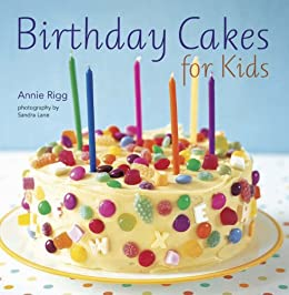 Strange Birthday Cakes For Kids Ebook Annie Rigg Amazon Co Uk Kindle Store Funny Birthday Cards Online Fluifree Goldxyz
