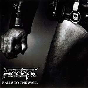 Balls To The Wall / Staying A Life
