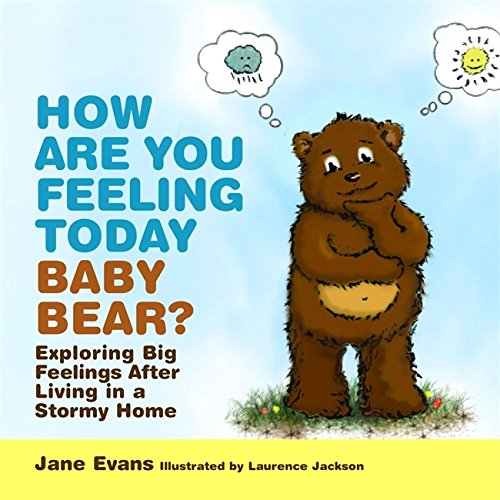 How Are You Feeling Today Baby Bear? Cover Image