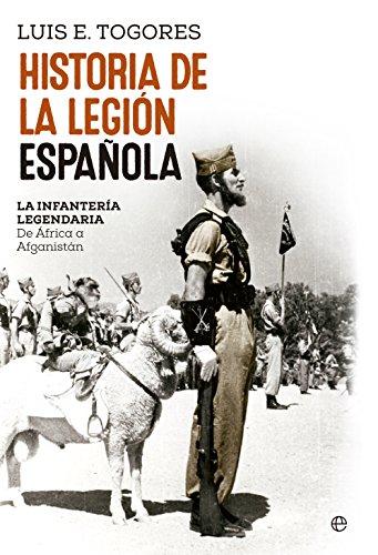 Historia de la Legión española por Luis E. Togores