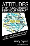 Attitudes in Rational Emotive Behaviour Therapy (Rebt): Components, Characteristics and Adversity-Related Consequences