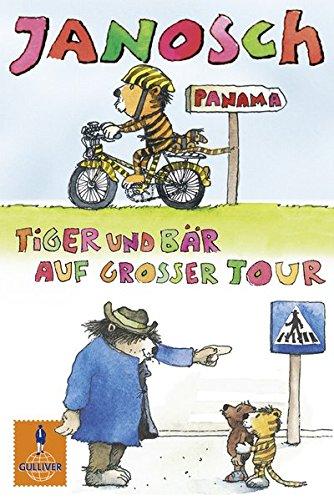 Tiger und Bär auf großer Tour: Der kleine Tiger braucht ein Fahrrad/Tiger und Bär im Straßenverkehr (Gulliver)