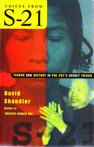 Voices from S-21: Terror and History in Pol Pot's Secret Prison