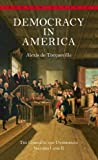 1 -2: Democracy in America: The Complete and Unabridged Volumes I and II (Bantam Classic)