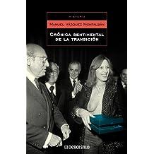 Cronica Sentimental De La Transicion/ Sentimental Cronic About the Transition